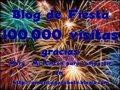 Mi Blog esta de Fiesta, 100.000 visitas, gracias